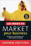 [EB00K] 101 Ways to Market Your Business: Building a Successful Business with Creative Marketing (101 [EB00K]