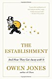 [EB00K] The Establishment: And How They Get Away with it [EB00K]